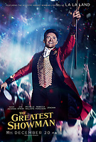 The Greatest Showman (2017) <br /> POSTER ART<br /> *Filmstill - Editorial Use Only*<br /> CAP/KFS<br /> Image supplied by Capital Pictures