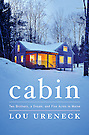 Cabin by Lou Ureneck