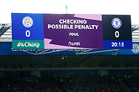 1st February 2020; King Power Stadium, Leicester, Midlands, England; English Premier League Football, Leicester City versus Chelsea; The big screen shows a VAR penalty check message after Caglar Soyuncu of Leicester City appeared to foul Tammy Abrahams of Chelsea