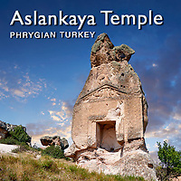 Pictures & Images of Aslankaya Phrygian Rock Temple Monument