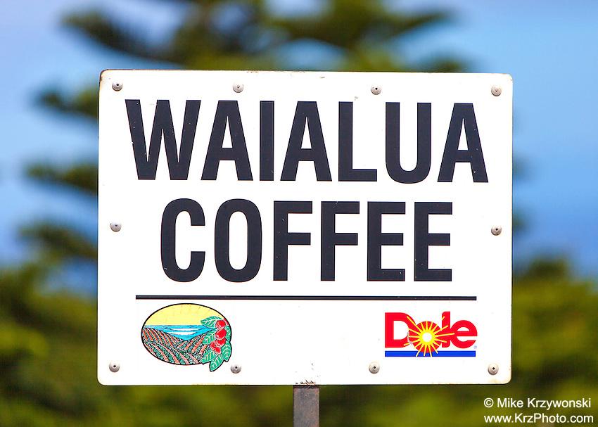 Dole Waialua Coffee sign, Oahu, Hawaii