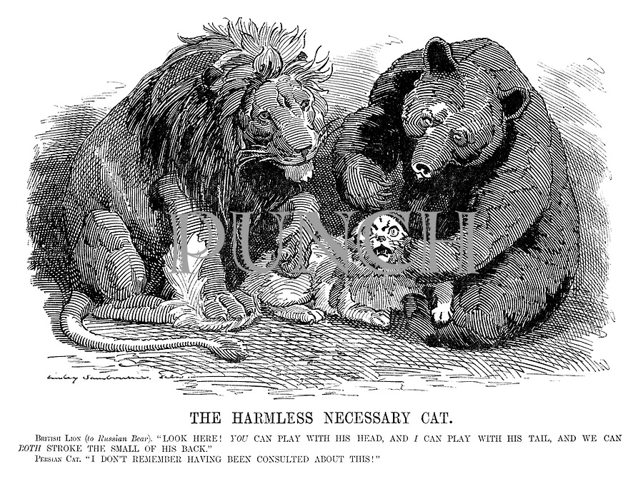 "The Harmless Necessary Cat. British Lion (to Russian Bear). ""Look here! You can play with his head, and I can play with his tail, and we can both stroke the small of his back."" Persian Cat. ""I don't remember having been consulted about this!"""
