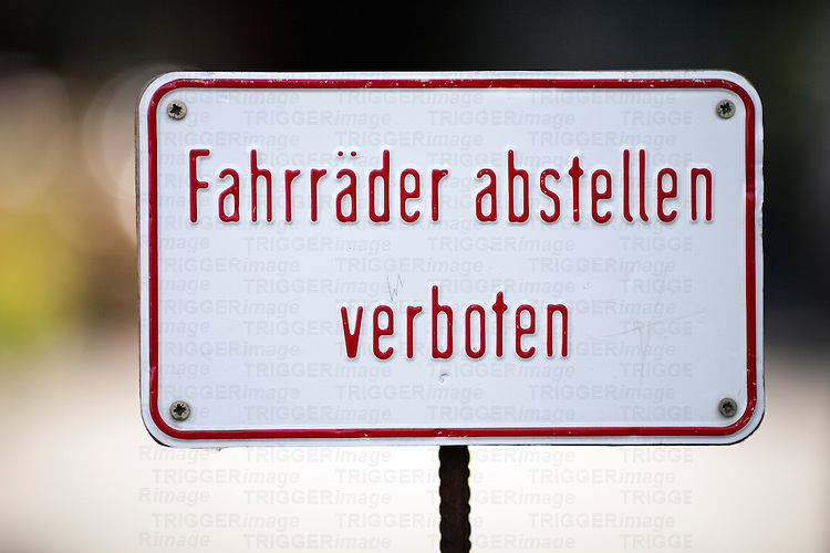 "Sign with the German words ""Fahrräder abstellen verboten"", meaning ""park bicycles prohibited"", Berlin, Germany"