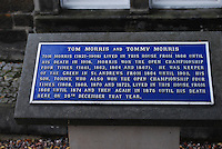 Sign outside the St Andrew's, Scotland, home of the famous father and son golfers, Tom Morris (1821-1908) and Tommy Morris (1851-1875), both of whom won the Open Championhip four times. 200808220539..Copyright Image from Victor Patterson, 54 Dorchester Park, Belfast, UK, BT9 6RJ..Tel: +44 28 9066 1296.Mob: +44 7802 353836.Voicemail +44 20 8816 7153.Skype: victorpattersonbelfast.Email: victorpatterson@mac.com.Email: victorpatterson@ireland.com (back-up)..IMPORTANT: If you wish to use this image or any other of my images please go to www.victorpatterson.com and click on the Terms & Conditions. Then contact me by email or phone with the reference number(s) of the image(s) concerned.