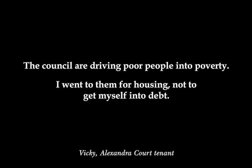 Quote by Vicky Laker, a tenant of Alexandra Court Temporary Hostel, Hackney.