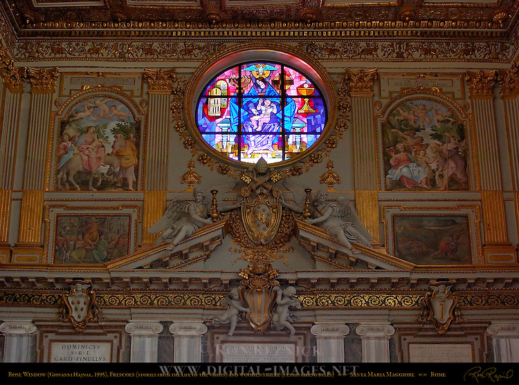 Rose Window Giovanni Hajnal 1995 Frescoes Scenes from the Life of Mary 1743 Borgia Frieze and Ceiling Gilded with first Gold from Peru Nave Santa Maria Maggiore Rome