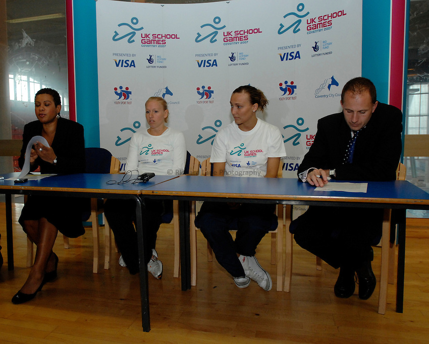 Photo: Richard Lane/Richard Lane Photography..UK Schools Games Press Conference, Coventry. 25/07/2007. .(lt to rt) Lisa Harper of Fast Track, Great Britain badminton player Gail Emms, Great Britain table tennis player Kelly Sibley and Chief Executive of the Youth Sport Trust, Steve Grainger.