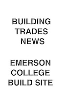 Building Trades News Emerson College Build Site
