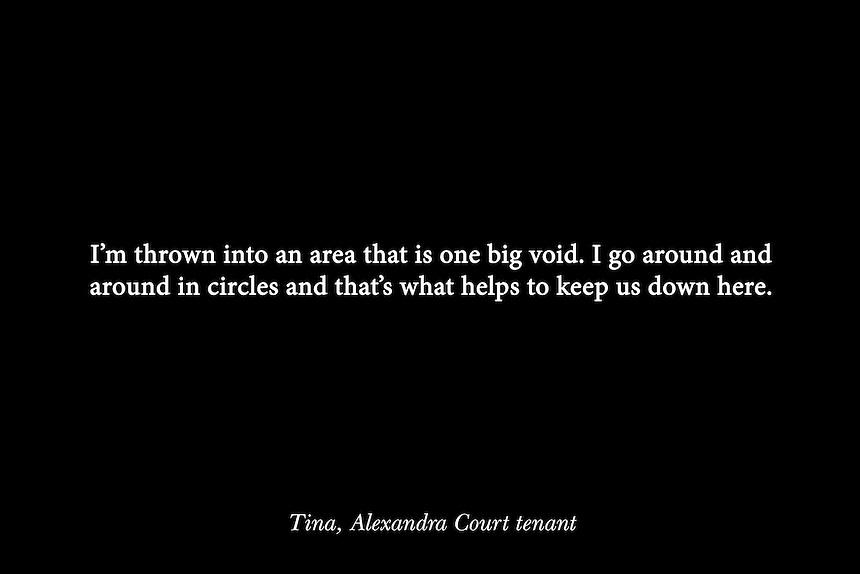 Quote by Tina Ngondo, a tenant of the Alexandra Court Temporary Hostel in Hackney.