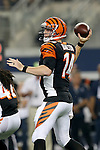 Cincinnati Bengals quarterback Andy Dalton (14) in action during the pre-season game between the Cincinnati Bengals and the Dallas Cowboys at the AT & T stadium in Arlington, Texas. Dallas leads Cincinnati 14 to 7 at halftime.