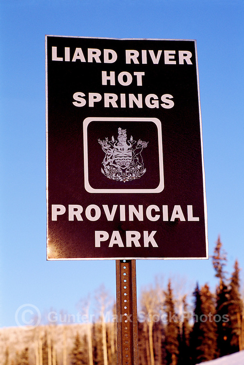 Liard River Hot Springs Provincial Park Sign at Liard Hot Springs, Northern BC, British Columbia, Canada - Winter