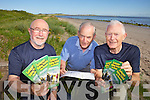 WALKING FESTIVAL: Preparing for the second annual Castlegregory Walking Festival taking place on September 29th and 30th from l-r were: Pat Scanlon, Jimmy O'Connor and Eoghan O'Loinsigh.
