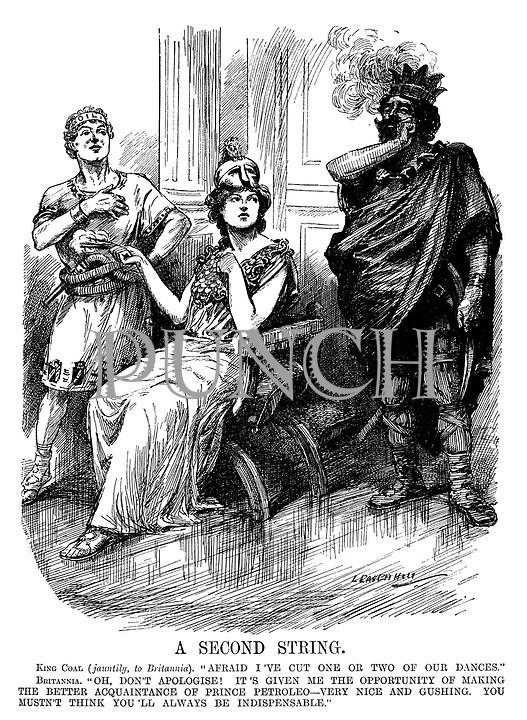 """A Second String. King Coal (jauntily, to Britannia). """"Afraid I've cut one or two of our dances."""" Britannia. """"Oh, don't apologise! It's given me the opportunity of making the better acquaintance of Prince Petroleo - very nice and gushing. You musn't think you'll always be indispensible."""""""