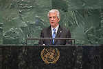 DSG meeting<br /> <br /> AM Plenary General DebateHis<br /> <br /> <br /> His Excellency Tabaré Vázquez, President, Eastern Republic of Uruguay