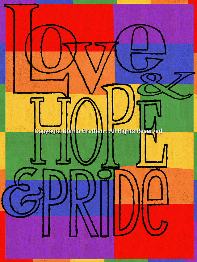 Love, hope and pride on rainbow flag