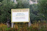 Sign Domaine de Cabasse Hotel and restaurant. Domaine de Cabasse Hotel  Restaurant, Alfred and Antoinette Haeni, Séguret, Seguret Cote du Rhone Vaucluse Provence France Europe