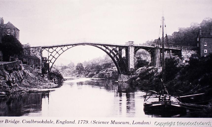 Historic photo of Iron Bridge in Coalbrookdale, England, 1779. Designed by T.M. Pritchard, Architect. Built over the River Severn. 1st cast iron bridge.
