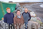 Erosion form recent storms is causing serious conern for the new €1m redeveloped Tralee Bay Oyster Hatchery in the Maharees, putting 16 potential jobs at risk. Pictured were: Niall O'Rahelly, Denis O'Shea and Darragh Moriarty.