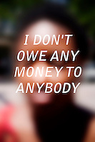 "Anonymous portrait taken in Cambridge, Massachusetts, USA,  paired with text answering the question: How much do you owe?  The project was produced as a look at personal debt for Longshot Magazine #2.  ..The person's response here reads: ""I don't owe any money to anybody"""