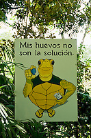 "Sign at Zoo Ave, near San Jose, Costa Rica, reads ""My eggs are not the solution,"" a reference to the traditional use of turtle eggs as a sexual stimulant."
