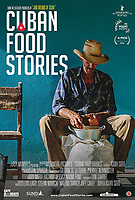 Cuban Food Stories (2018) <br /> POSTER ART<br /> *Filmstill - Editorial Use Only*<br /> CAP/MFS<br /> Image supplied by Capital Pictures
