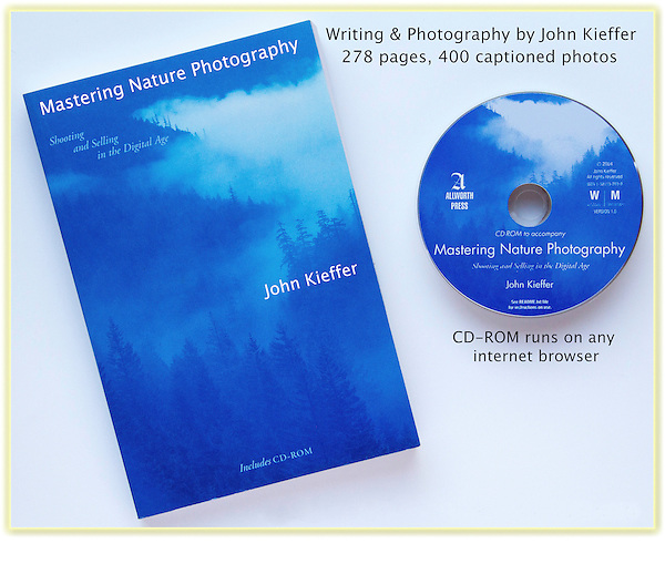 """Mastering Nature Photography: Shooting & Selling in the Digital Age.""  John's third book. The companion Photo-CD features 500 captioned photos by John."