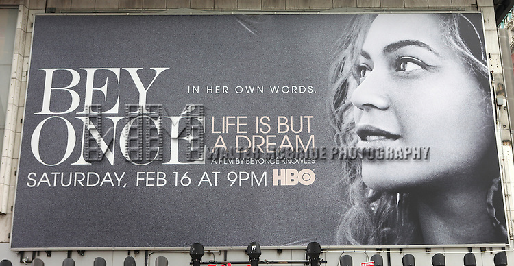 "Billboard promoting the HBO Documentry ""Beyonce: Life Is but a Dream"" in Times Square, New York City on 2/13/2012"