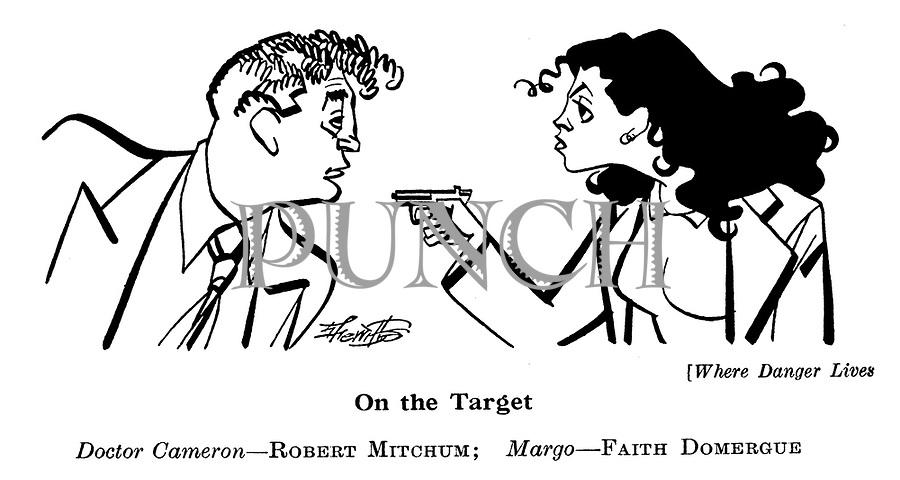 Where Danger Lives ; Robert Mitchum and Faith Domergue