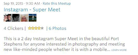 Meetup Photowalk - This is a 2 day Instagram Super Meet in the beautiful Port Stephens for anyone interested in photography and meeting new like-minded people whether it is with a mobile... LEARN MORE<br /> <br /> To see images from this event go to - http://widescenes.photoshelter.com/gallery/20150919-Instagram-Super-Meet-Port-Stephens/G0000fNFlZqBmanQ/C0000kAQbxbU12Gc