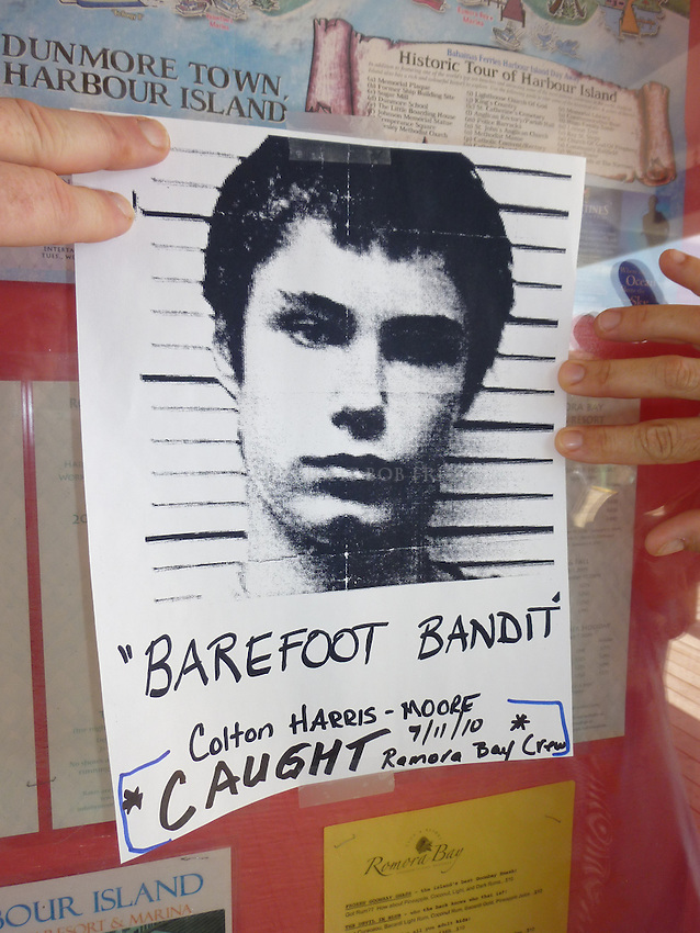 "Barefoot Bandit flyer handed out by Bahamian police. Note saying ""Caught"" added by staff of Harbour Island's Romora Bay Resort who helped capture Colton Harris-Moore."