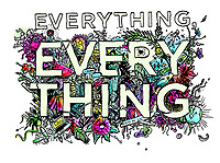 Everything, Everything (2017)<br /> POSTER ART<br /> *Filmstill - Editorial Use Only*<br /> CAP/KFS<br /> Image supplied by Capital Pictures