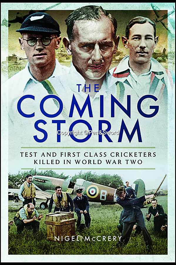 BNPS.co.uk (01202 558833)<br /> Pic: Pen&Sword/BNPS<br /> <br /> The front cover of the book.<br /> <br /> The tragic stories of the 10 test players and 130 first class cricketers who lost their lives in the Second World War are told in a fascinating new book.<br /> <br /> The outbreak of the war prompted cricketers to swap their whites for uniform and pitch up at the various battlegrounds of the conflict to do their duty.<br /> <br /> Many cricketers excelled themselves in combat - distinguishing themselves with their bravery and their intelligence.<br /> <br /> In The Coming Storm, screenwriter Nigel McCrery reveals each man's career details, including cricketing statistics and the circumstances of death.