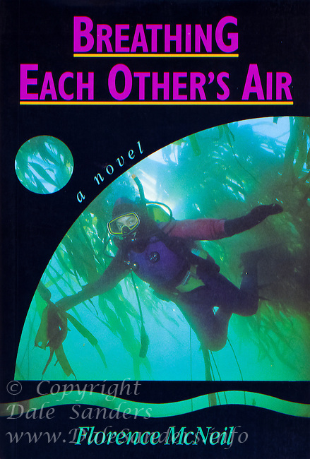 Novel Cover for BREATHING EACH OTHER'S AIR by Florence McNeil, published by Polestar Press.