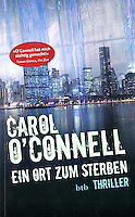EIN ORT ZUM STERBEN, by Carol O'Connell<br />