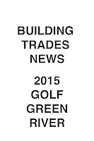 Building Trades News 2015 Golf Green River