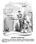"Railway Literature. Book-stall keeper. ""Book, ma'am? Yes, ma'am. Here's a popular work by an eminent surgeon, just published. 'Broken Legs: And How to Mend Them;' or, would you like the last number of 'The Railway Operator?'"""