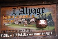 """Europe/France/Rhône-Alpes/74/Haute Savoie/Morzine: Enseigne de """"L'Alpage"""" La Fruitiére de Morzine"""