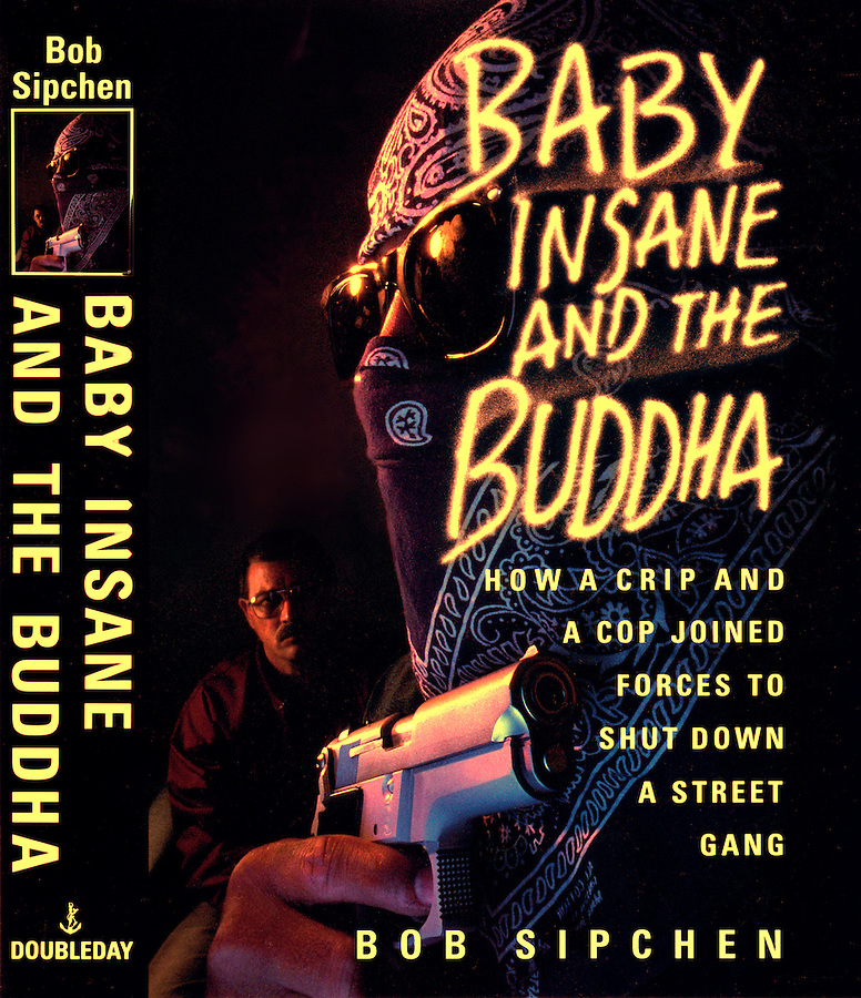 Baby Insane and the Buddha by Bob Sipchen by Doubleday scan of dust jacket with photo by LAT Jim Mendenhall