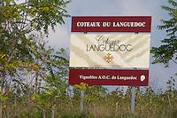 Coteaux du Languedoc. Languedoc. France. Europe. A sign.