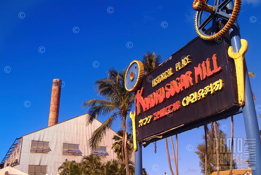 The mill building and sign for the historic Kahuku Sugar Mill, Kahuku, O'ahu.