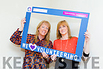 Kerry Volunteer Service Maine Street, Looking for Kerry's best volunteer Pictured here are Geraldine Delaney and  Mags Lynch, Participation Officers on Thursday