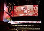 "Theatre Marquee for the Broadway Opening Night Performance for the Roundabout Theatre Production of ""True West"" at the American Airlines Theatre on January 24, 2019 in New York City."