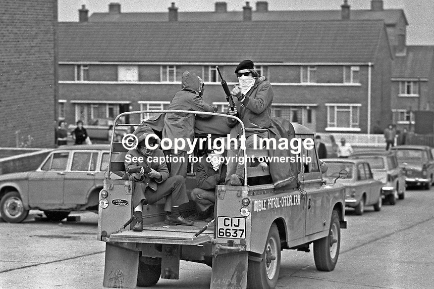 Official IRA mobile patrol in Turf Lodge housing estate, Belfast, N Ireland, UK. The patrol, a show of strength, was a reaction to the death of local IRA leader, Joe McCann, the previous day in the Markets Area of the city in a confrontation with soldiers and police. 197204170173c.<br /> <br /> Copyright Image from Victor Patterson, 54 Dorchester Park, Belfast, UK, BT9 6RJ<br /> <br /> t1: +44 28 9066 1296 (from Rep of Ireland 048 9066 1296)<br /> t2: +44 28 9002 2446 (from Rep of Ireland 048 9002 2446)<br /> m: +44 7802 353836<br /> <br /> e1: victorpatterson@me.com<br /> e2: victorpatterson@gmail.com<br /> <br /> The use of any of my copyright images is subject to my Terms &amp; Conditions. It is IMPORTANT that you familiarise yourself with them. They are available at my website, victorpatterson.com.<br /> <br /> None of my copyright images may be used on the Internet unless they are visibly watermarked, i.e. &copy; Victor Patterson within the body of the image. My metadata, denoting my copyright must NOT be deleted. <br /> <br /> Web use is extra at currently recommended NUJ rates. Maximum permitted web size is<br />  400kb. <br /> <br /> Images must not be passed on to a third party - they are for the use of the authorised recipient only.