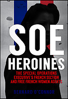 New book reveals the brave SOE heroines of WW2.