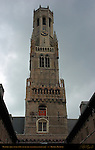Belfort Bell Tower 1240, South Side from Cloth Hall Courtyard, Bruges, Brugge, Belgium