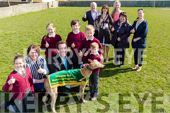 Launching the Kilmoyle NS Night at the Dog for June 2nd 2017 at Kilmoyley NS on Monday Front l-r: Aoibhe Kearney,Aine Crowe (principal),Declan Dowling (manager Kingdom Greyhound Stadium), Liam Og Kearney,Caoimhe Regan,James Godley and Shayne Stack. Back l-r: jimmy Browne,Rosemarie lawlor,Marian Godley,Eilish Meehan a