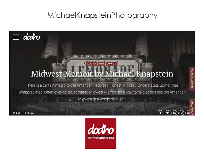 20 photographs by Michael Knapstein were featured in Dodho Magazine, an international photography magazine published in Barcelona, Spain.