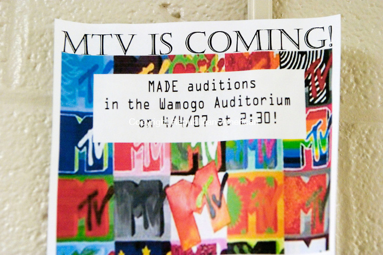 LITCHFIELD, CT- 04 APRIL 07- 040407JT04- <br /> A sign on a wall at Wamogo High School advertises auditions for MTV's &quot;Made&quot; in Litchfield on Wednesday. <br /> Josalee Thrift Republican-American