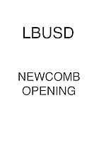 LBUSD Newcomb Opening