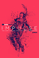 Impulse (2018) <br /> POSTER ART<br /> *Filmstill - Editorial Use Only*<br /> CAP/MFS<br /> Image supplied by Capital Pictures